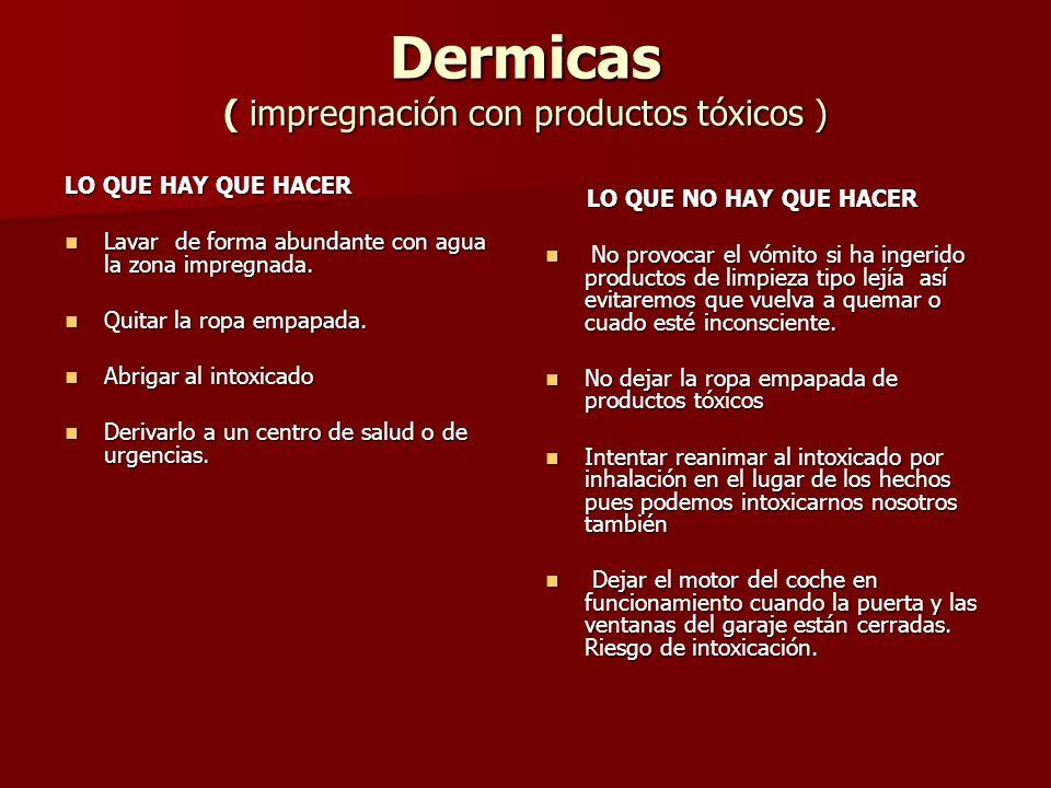Dermicas ( impregnación con productos tóxicos )