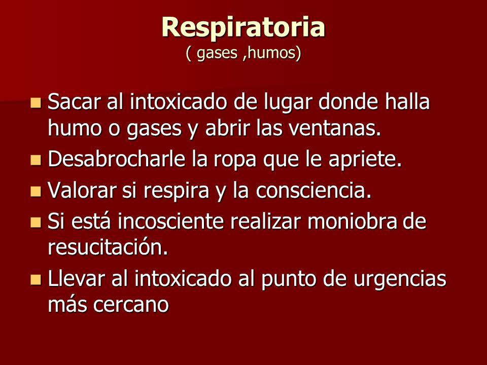 Respiratoria ( gases ,humos)