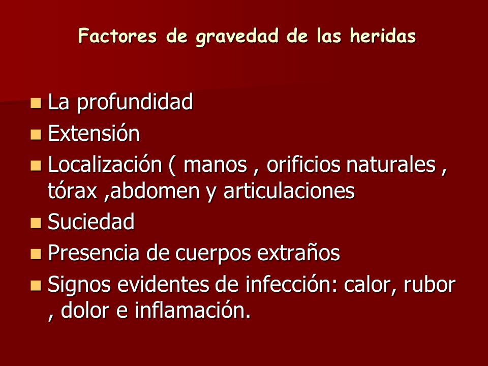 Factores de gravedad de las heridas