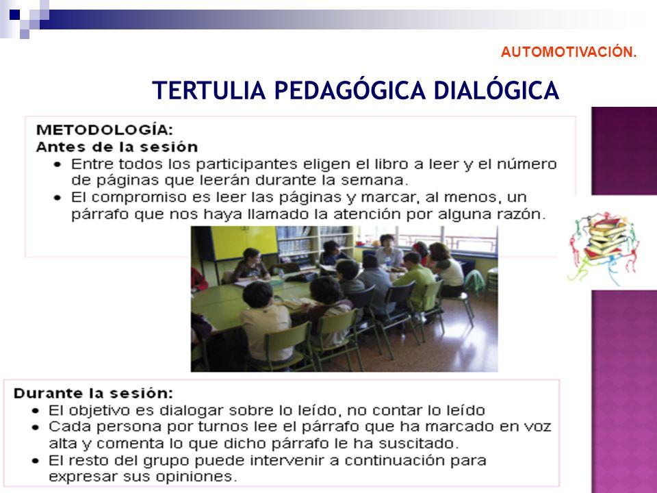 TERTULIA PEDAGÓGICA DIALÓGICA