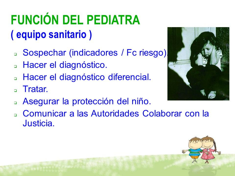 FUNCIÓN DEL PEDIATRA ( equipo sanitario )
