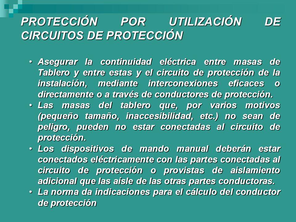 PROTECCIÓN POR UTILIZACIÓN DE CIRCUITOS DE PROTECCIÓN