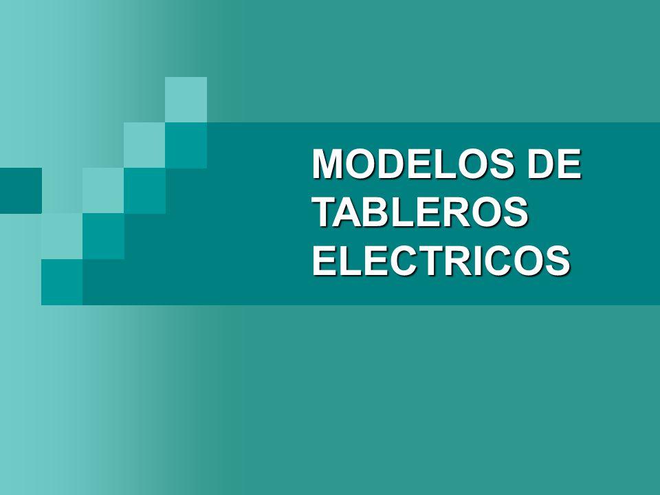 MODELOS DE TABLEROS ELECTRICOS
