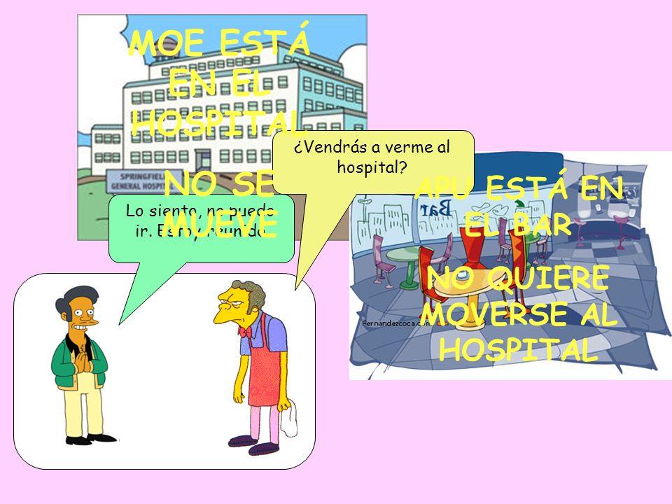 NO QUIERE MOVERSE AL HOSPITAL