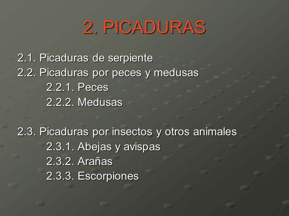 2. PICADURAS 2.1. Picaduras de serpiente