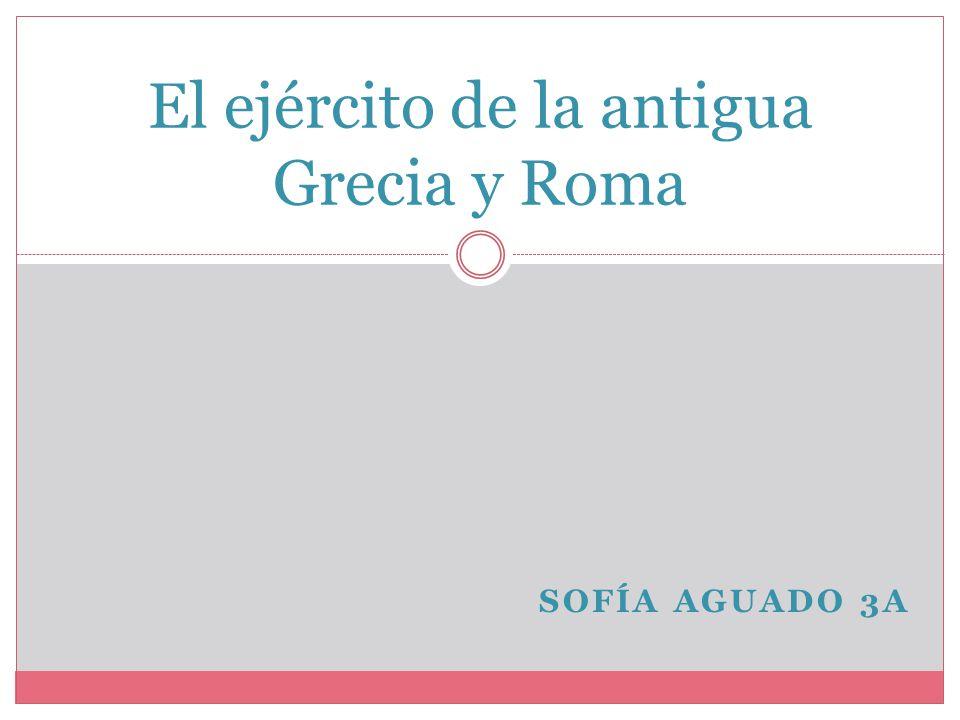 El ejército de la antigua Grecia y Roma