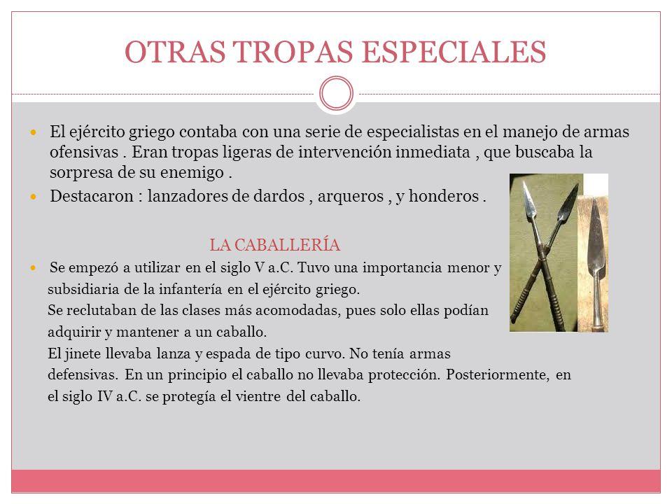 OTRAS TROPAS ESPECIALES
