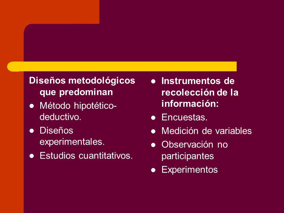 Diseños metodológicos que predominan