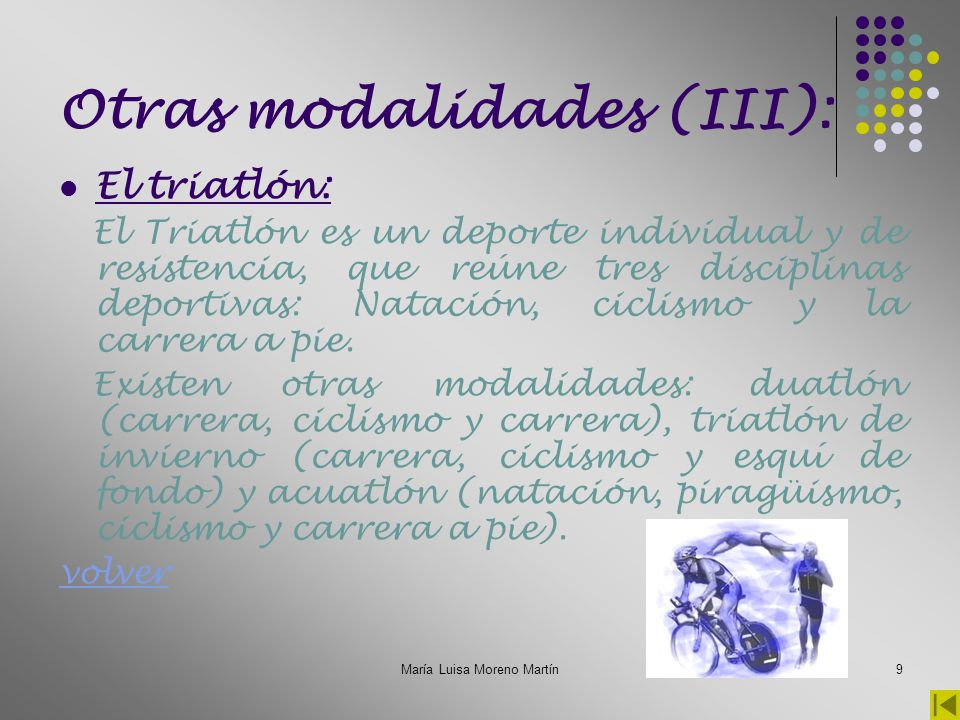Otras modalidades (III):