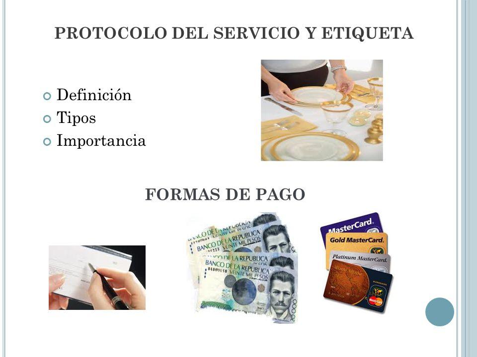 PROTOCOLO DEL SERVICIO Y ETIQUETA
