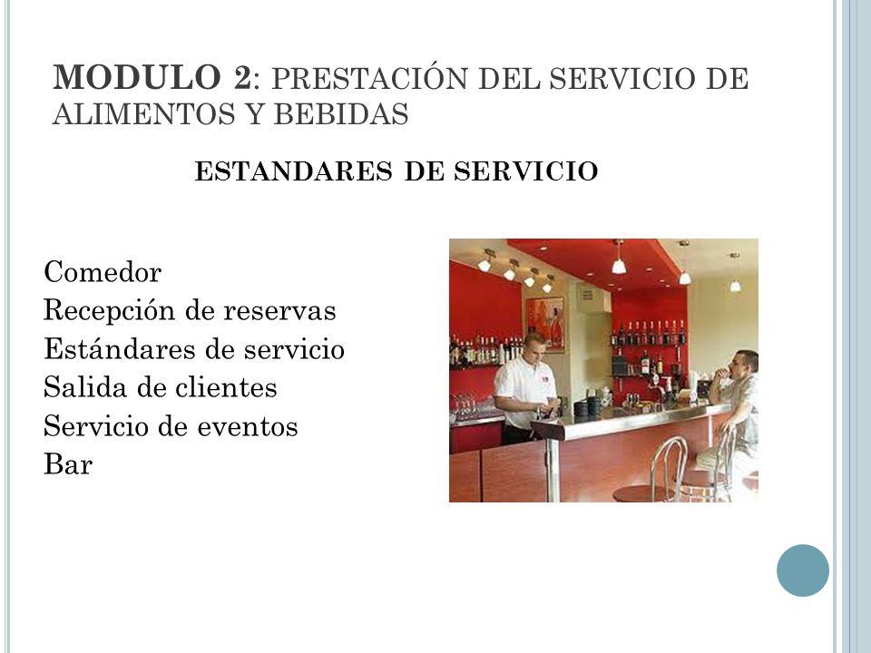 MODULO 2: PRESTACIÓN DEL SERVICIO DE ALIMENTOS Y BEBIDAS