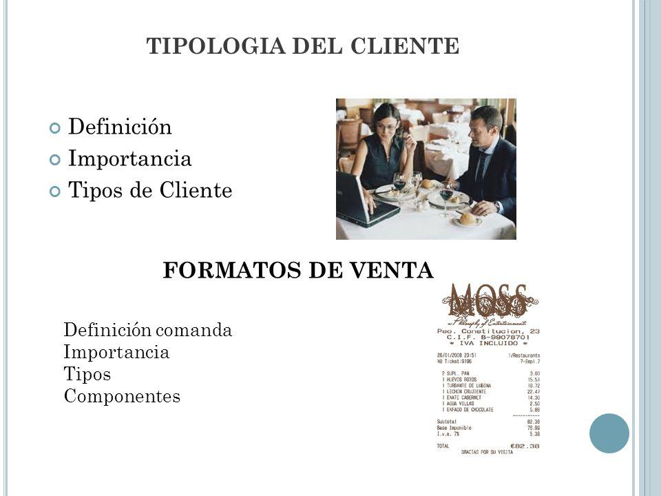 TIPOLOGIA DEL CLIENTE FORMATOS DE VENTA