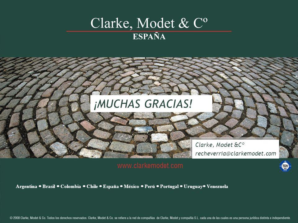 ¡MUCHAS GRACIAS! Clarke, Modet &Cº recheverria@clarkemodet.com