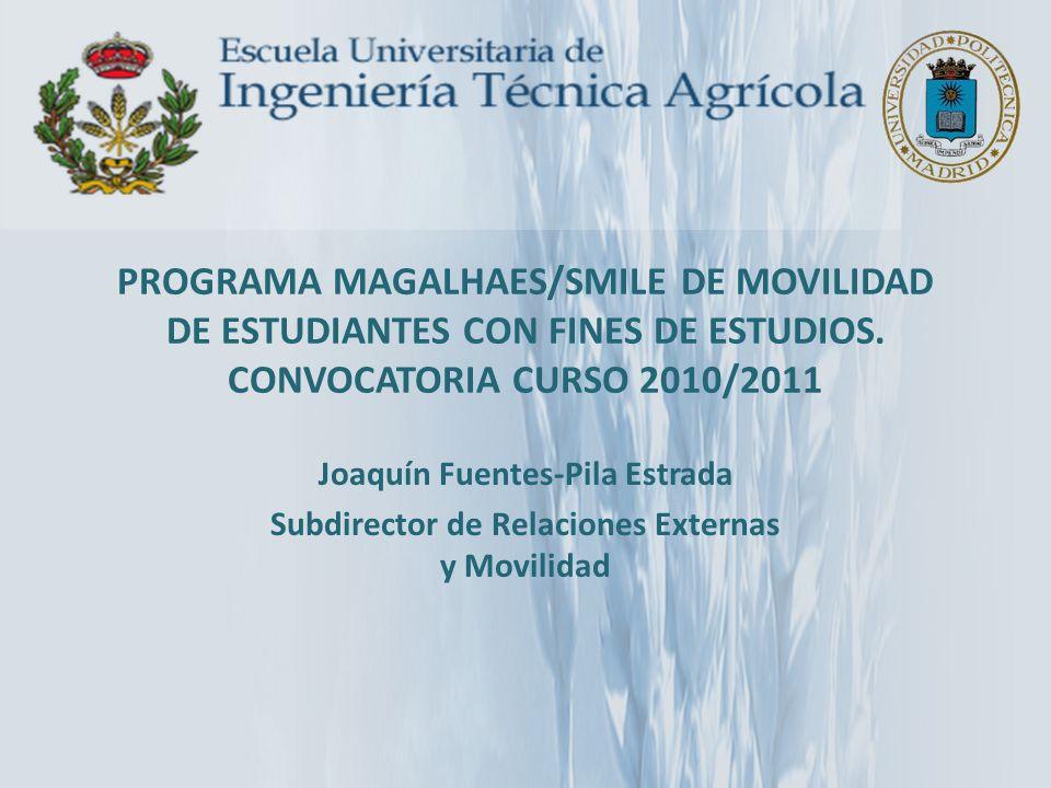 PROGRAMA MAGALHAES/SMILE DE MOVILIDAD DE ESTUDIANTES CON FINES DE ESTUDIOS. CONVOCATORIA CURSO 2010/2011