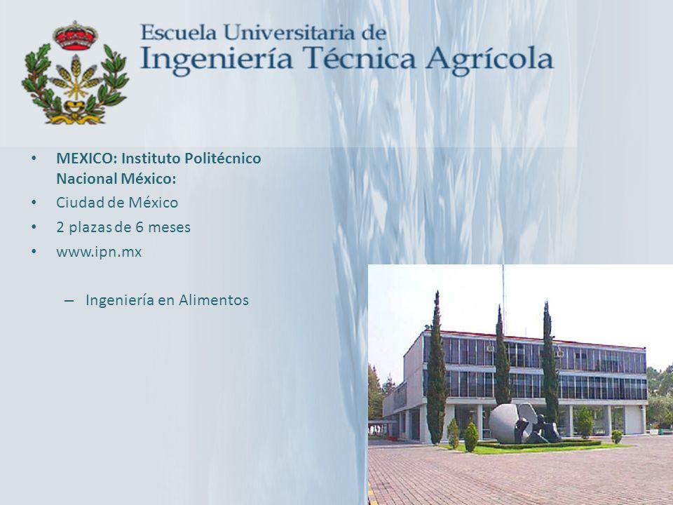 MEXICO: Instituto Politécnico Nacional México: