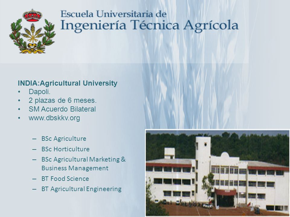 INDIA:Agricultural University