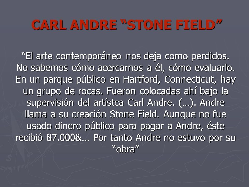 CARL ANDRE STONE FIELD