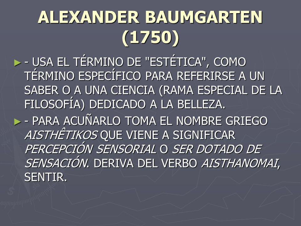 ALEXANDER BAUMGARTEN (1750)