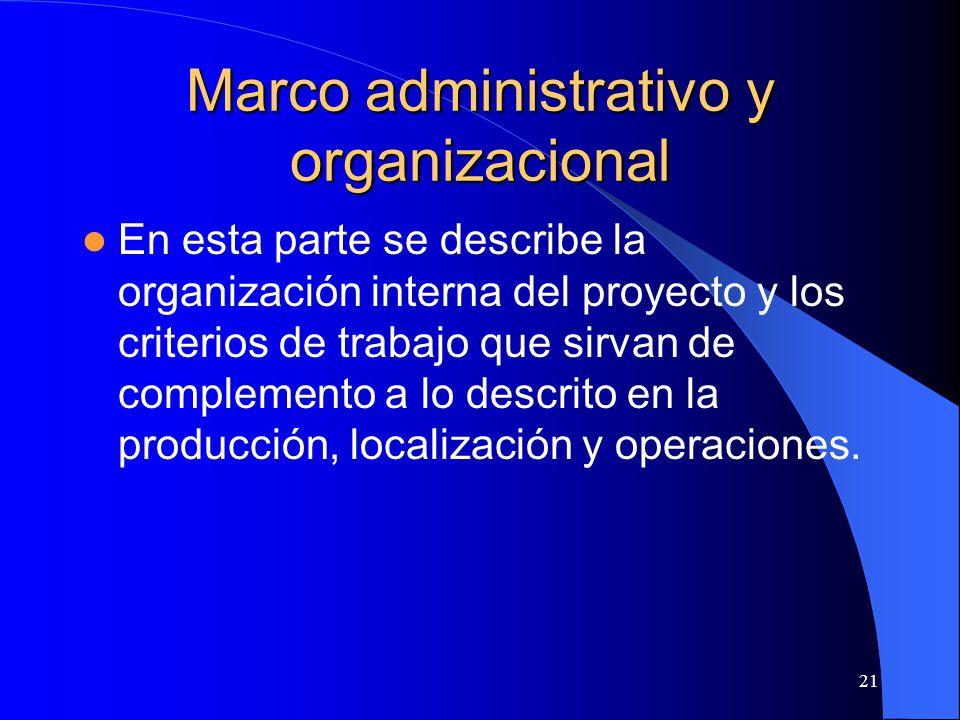 Marco administrativo y organizacional
