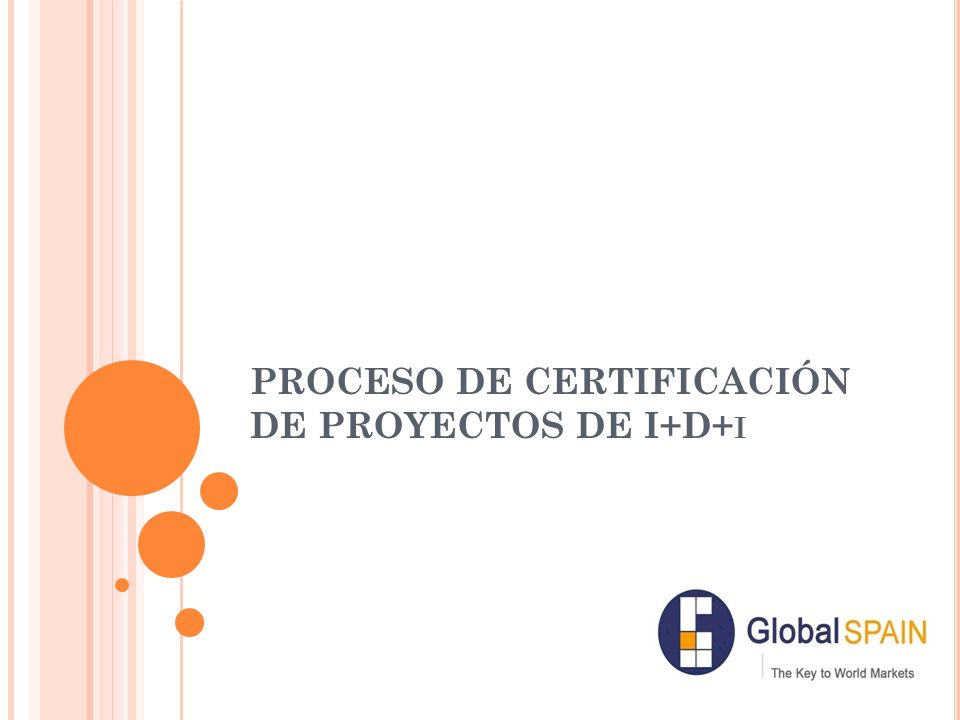 PROCESO DE CERTIFICACIÓN DE PROYECTOS DE I+D+i