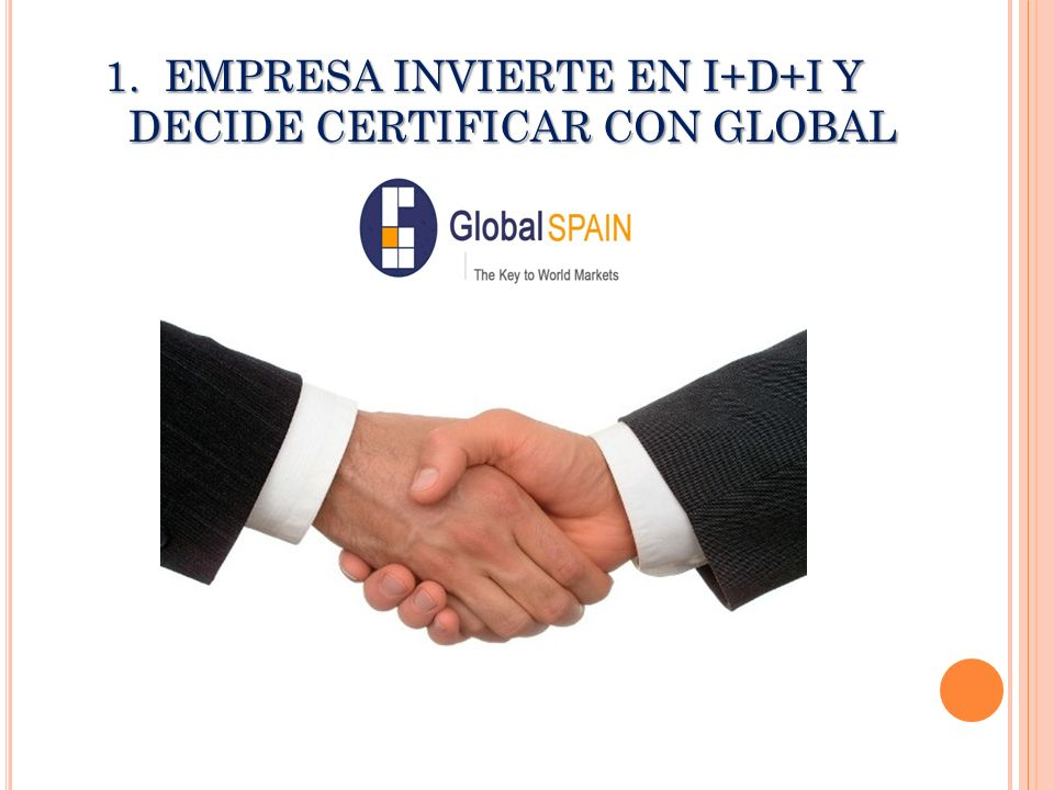 EMPRESA INVIERTE EN I+D+I Y DECIDE CERTIFICAR CON GLOBAL