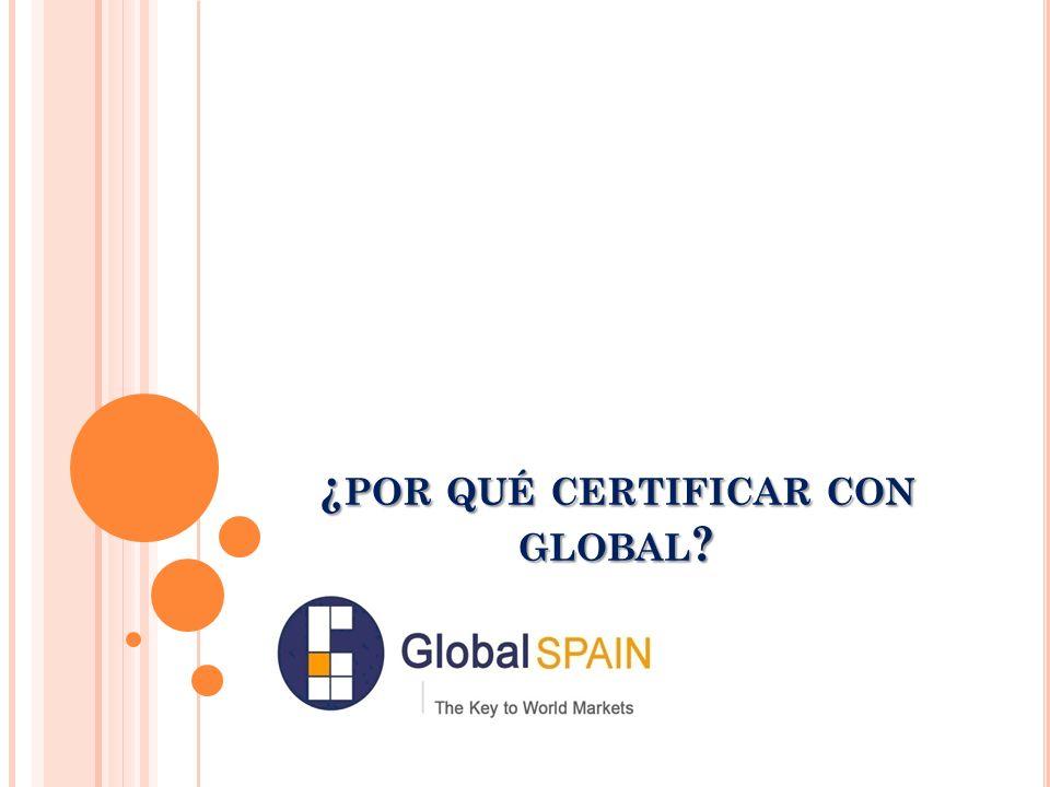 ¿por qué certificar con global