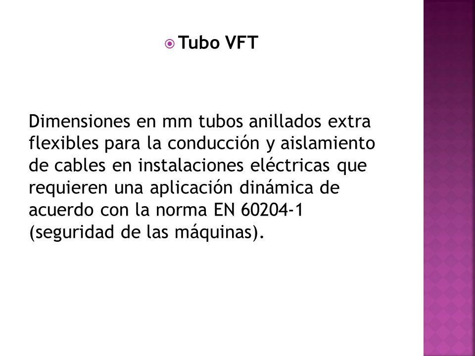 Tubo VFT