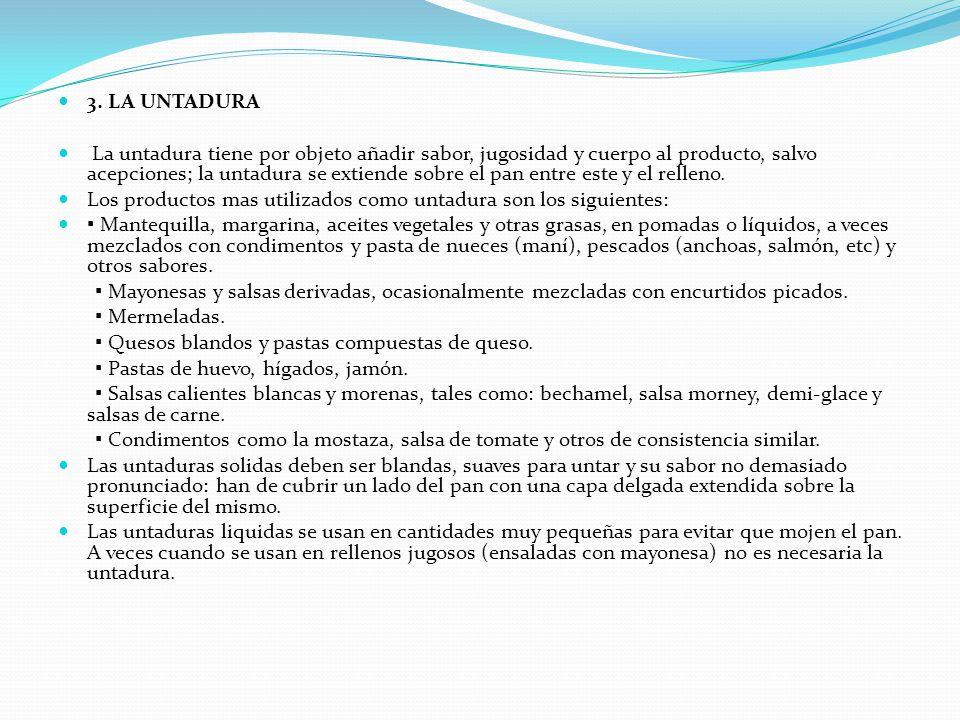 3. LA UNTADURA