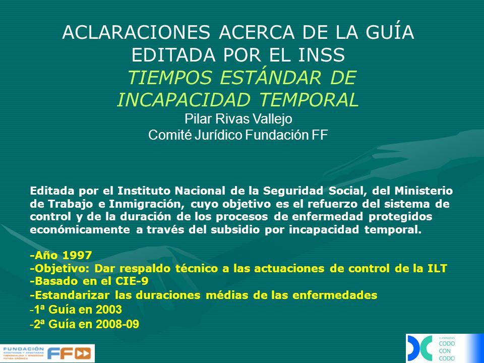 ACLARACIONES ACERCA DE LA GUÍA EDITADA POR EL INSS