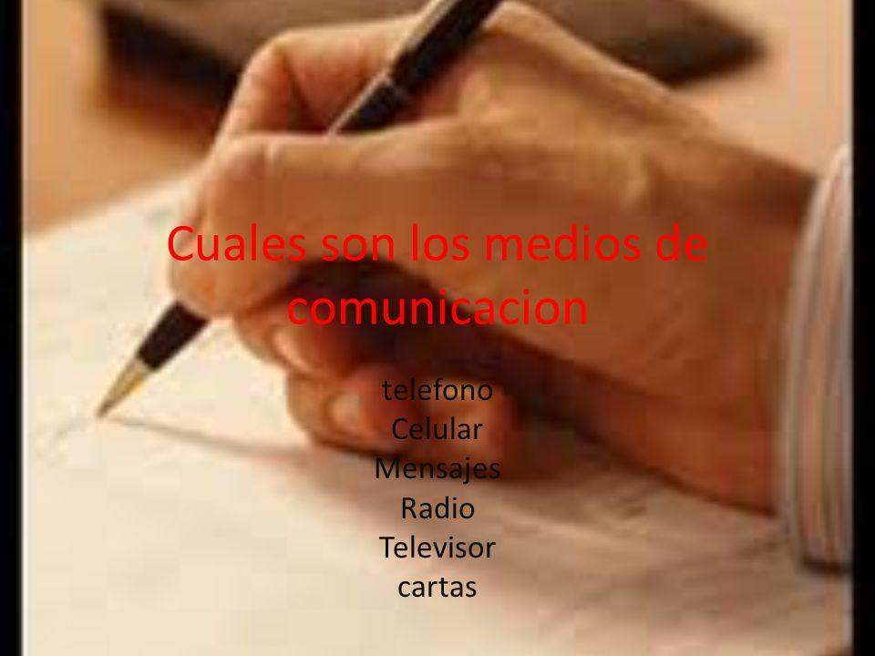 Cuales son los medios de comunicacion