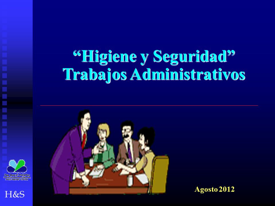 Higiene y Seguridad Trabajos Administrativos