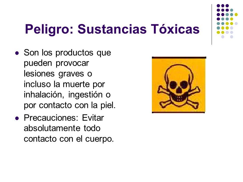 Peligro: Sustancias Tóxicas