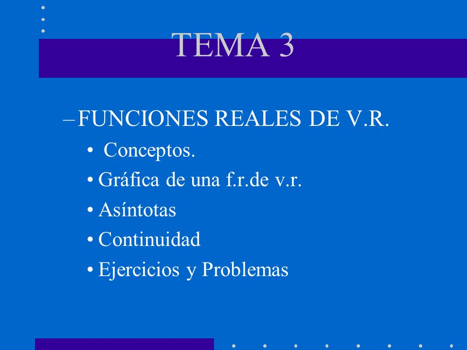 TEMA 3 FUNCIONES REALES DE V.R. Conceptos. Gráfica de una f.r.de v.r.
