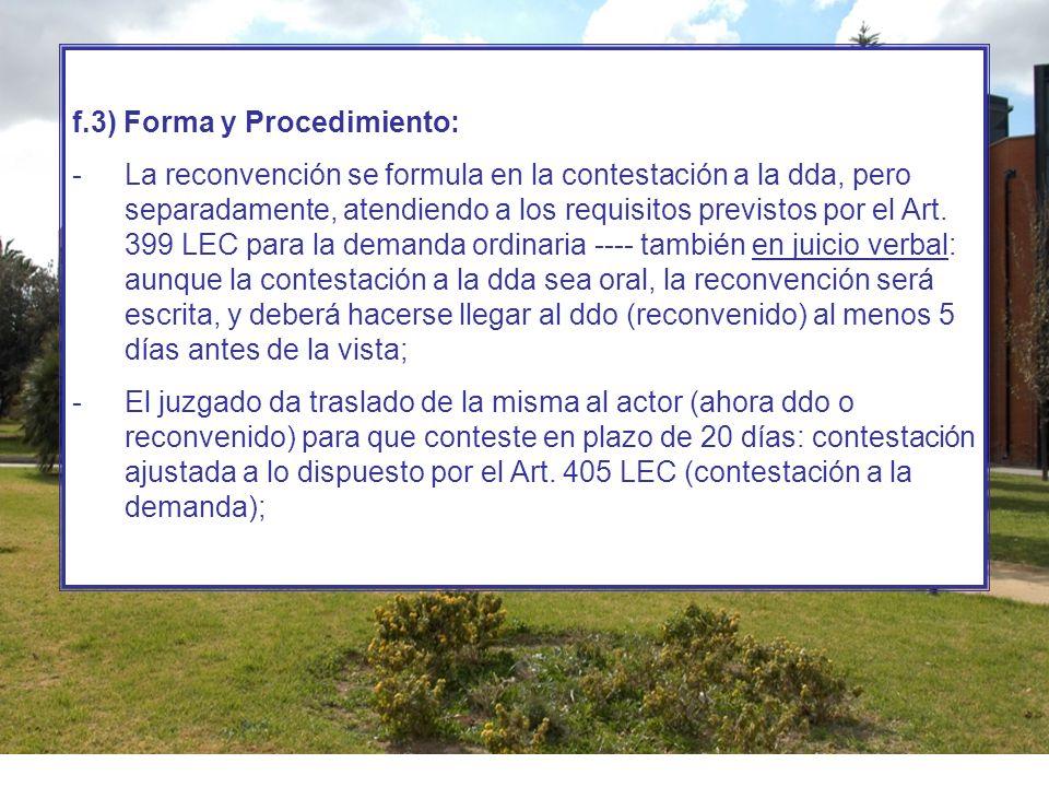 f.3) Forma y Procedimiento: