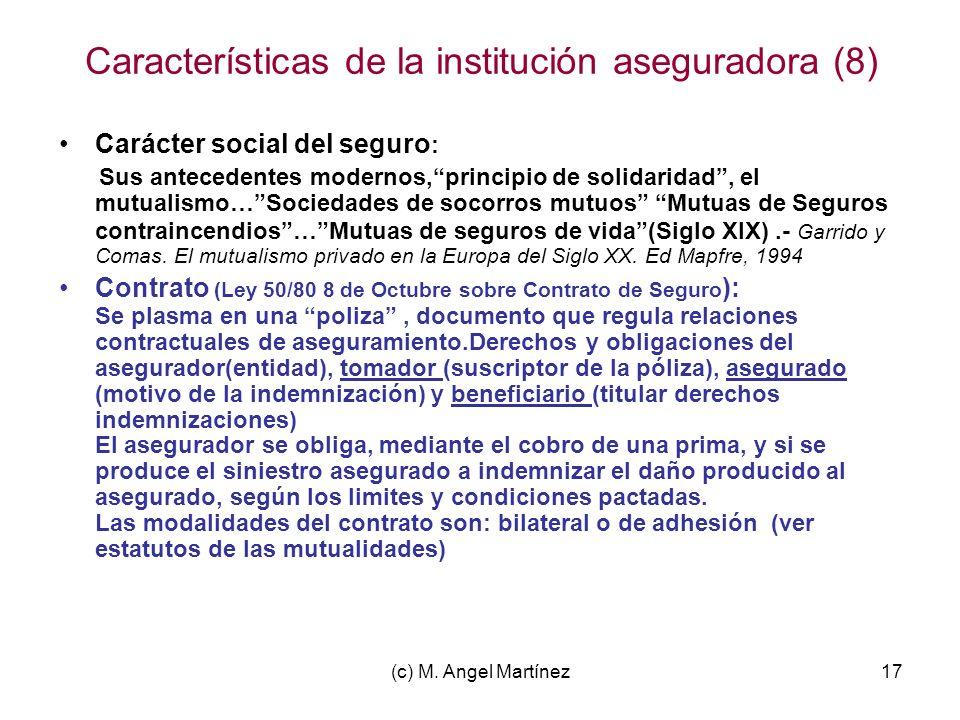 Características de la institución aseguradora (8)