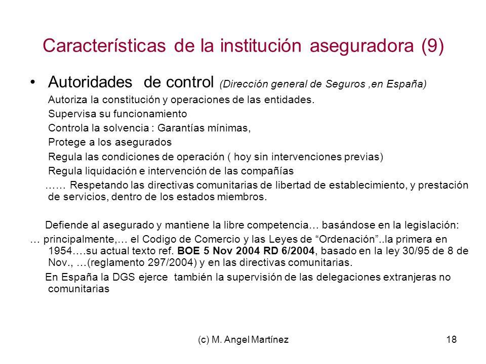 Características de la institución aseguradora (9)