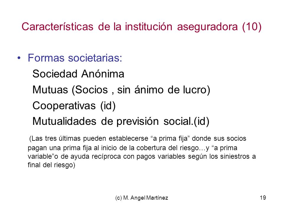 Características de la institución aseguradora (10)