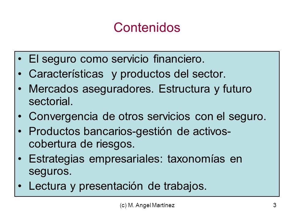 Contenidos El seguro como servicio financiero.