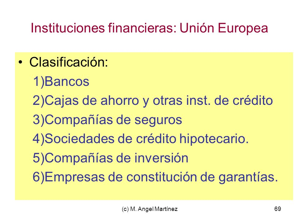Instituciones financieras: Unión Europea