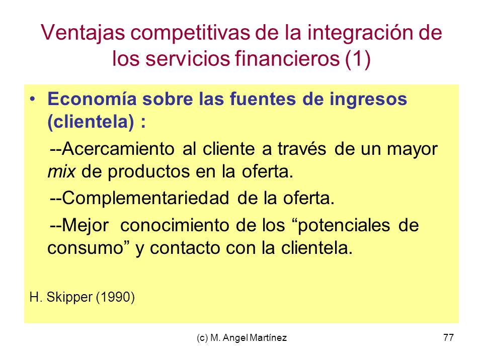 Ventajas competitivas de la integración de los servicios financieros (1)
