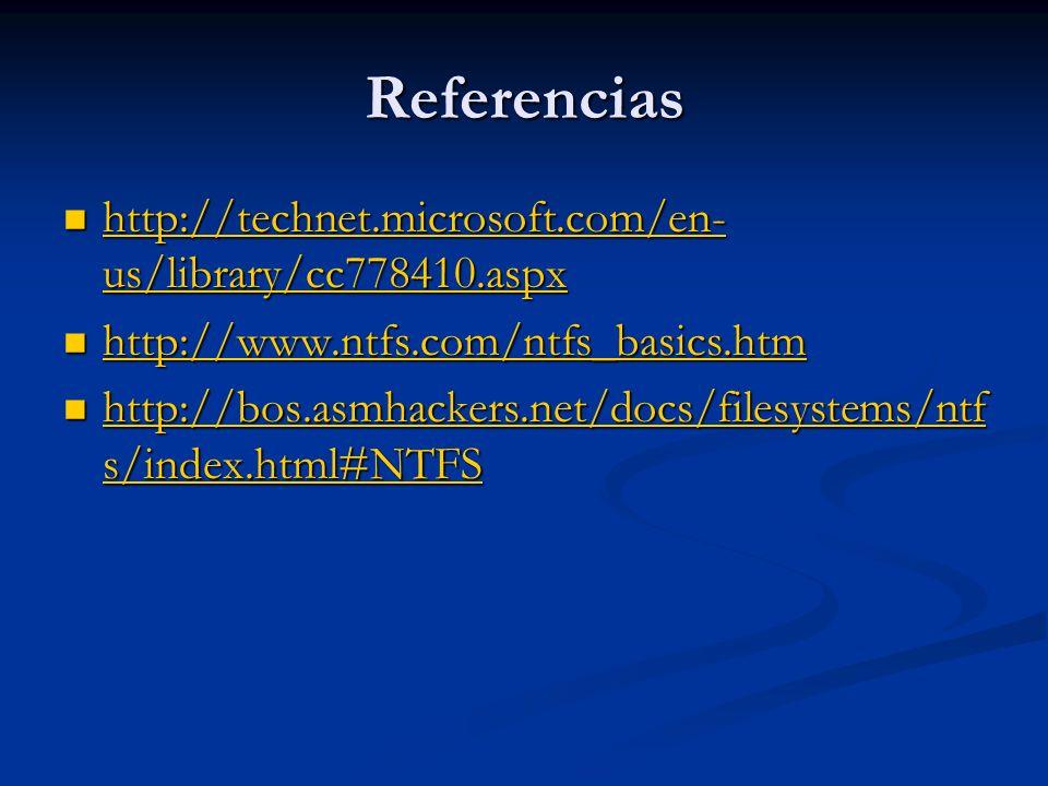 Referencias http://technet.microsoft.com/en-us/library/cc778410.aspx