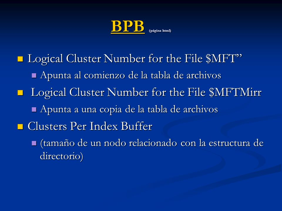 BPB (página html) Logical Cluster Number for the File $MFT