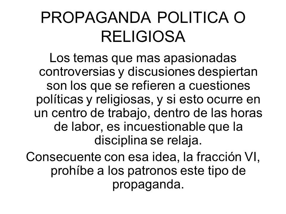 PROPAGANDA POLITICA O RELIGIOSA