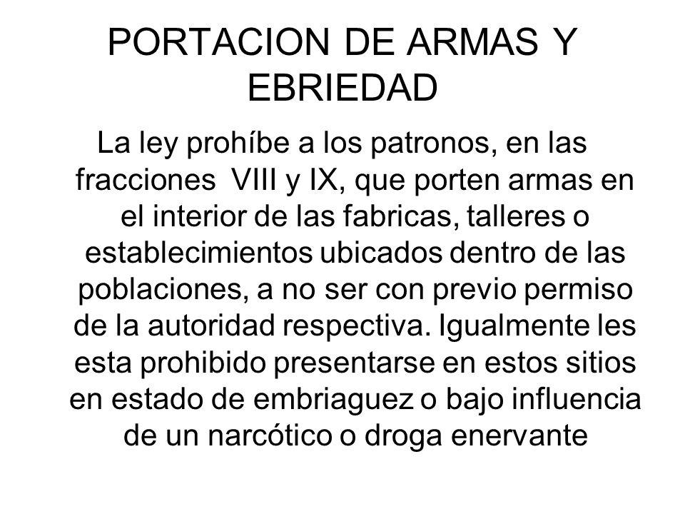 PORTACION DE ARMAS Y EBRIEDAD