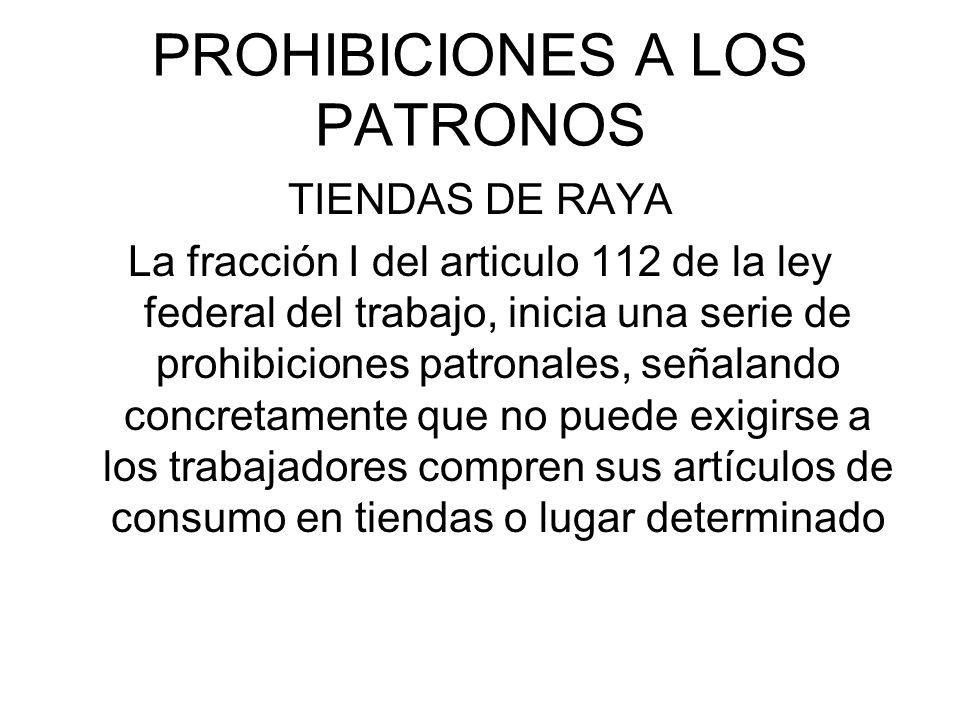 PROHIBICIONES A LOS PATRONOS