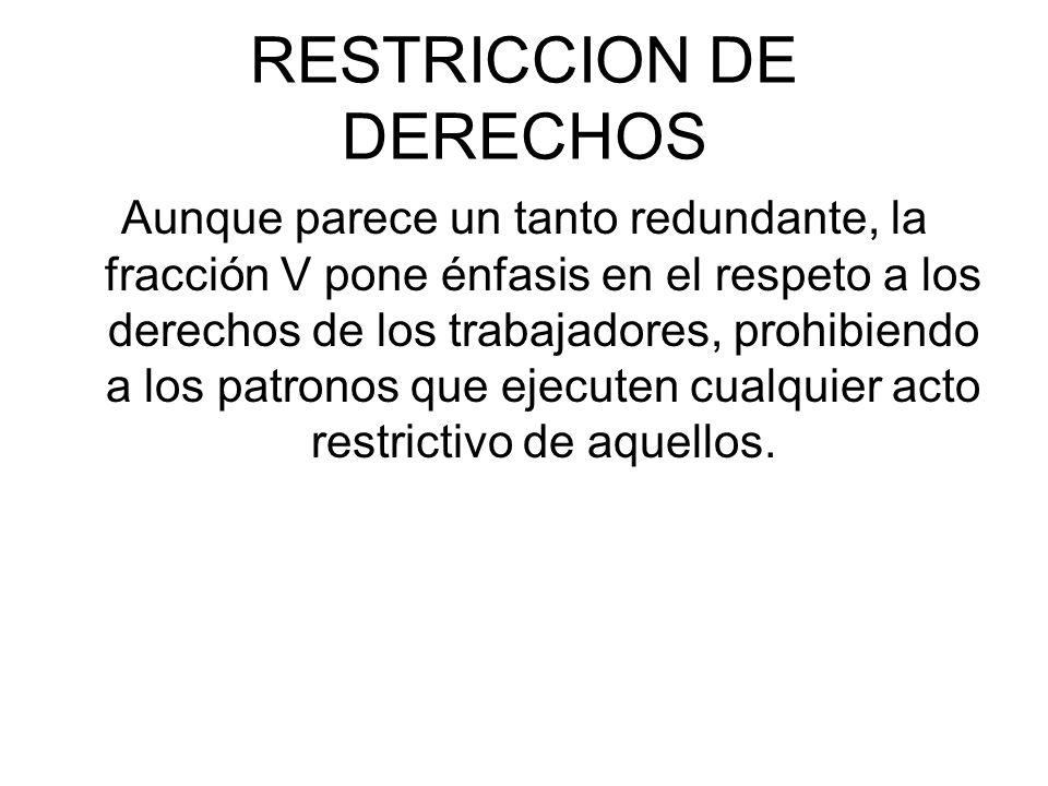 RESTRICCION DE DERECHOS