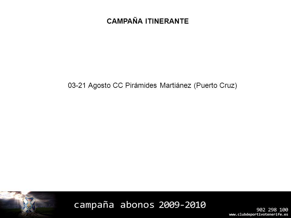 03-21 Agosto CC Pirámides Martiánez (Puerto Cruz)