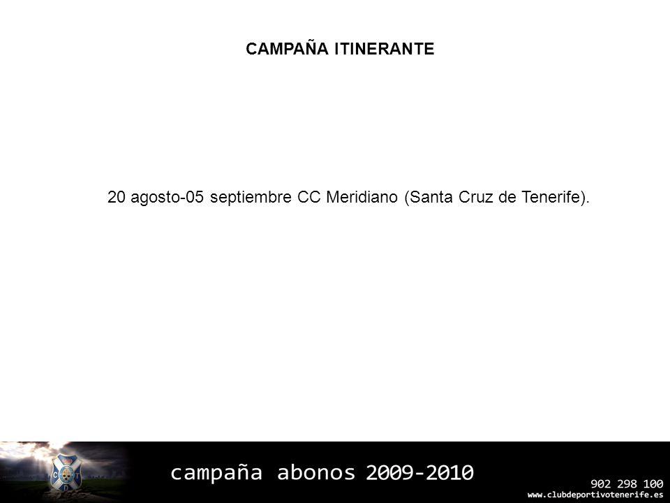 20 agosto-05 septiembre CC Meridiano (Santa Cruz de Tenerife).