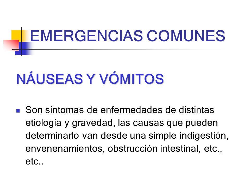 EMERGENCIAS COMUNES NÁUSEAS Y VÓMITOS