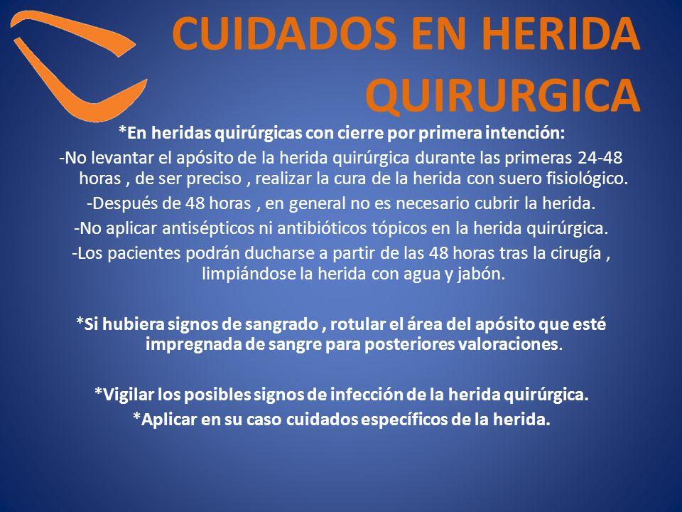 CUIDADOS EN HERIDA QUIRURGICA